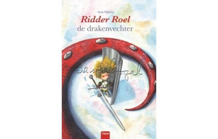 Ridder Roel De Drakenvechter / Dijkstra