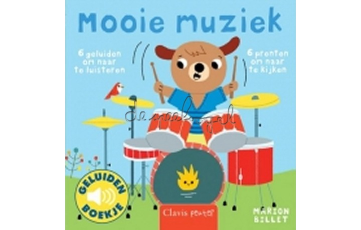 Mooie muziek (geluidenboekje) /Billet, M.