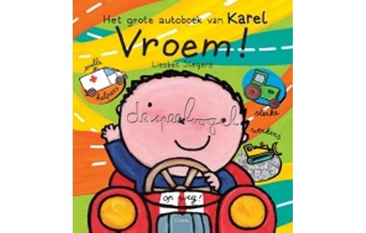 Het grote autoboek van Karel /Slegers, L.