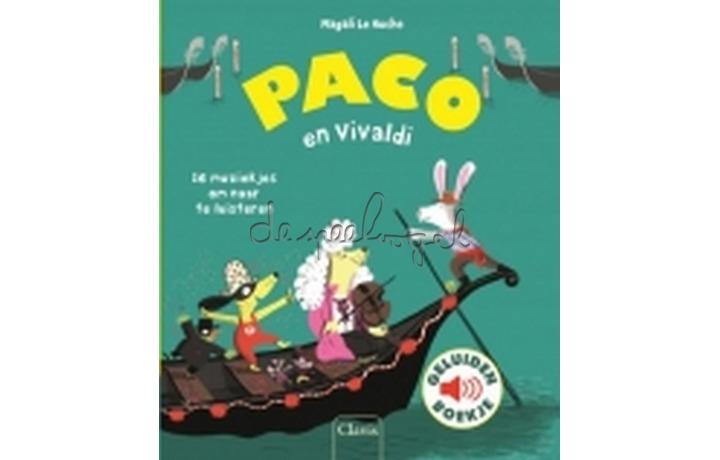 Paco en Vivaldi (geluidenboekje) /Le Huche, M.