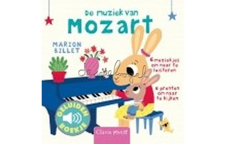 De muziek van Mozart (geluidenboekje) /Billet, M.