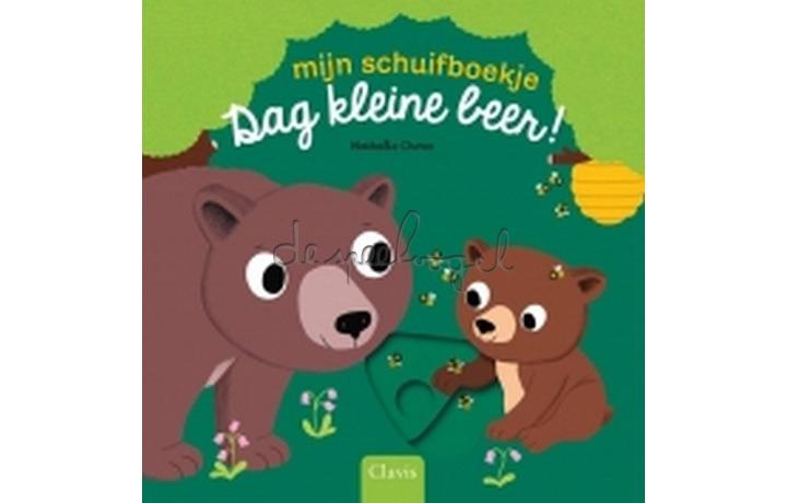 Mijn Schuifboekje Dag Kleine Beer! / Choux