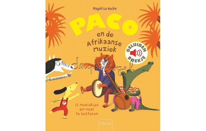 Paco En De Afrikaanse Muziek / Le Huche