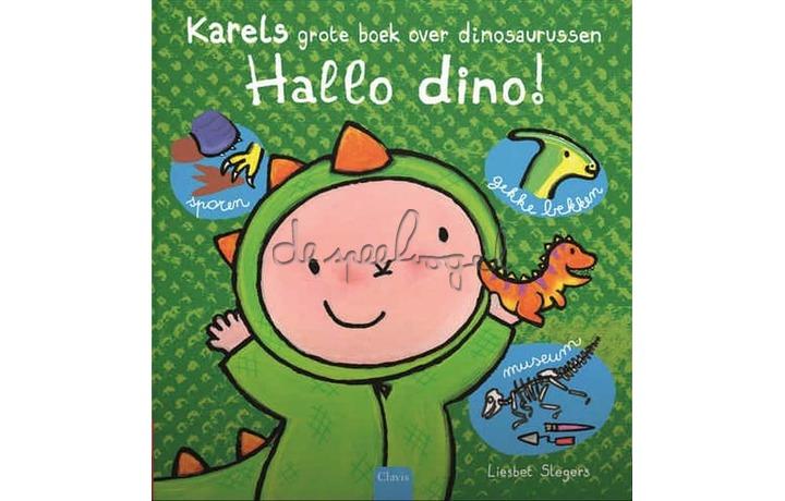 Hallo Dino! Karels Grote Boek Over / Slegers